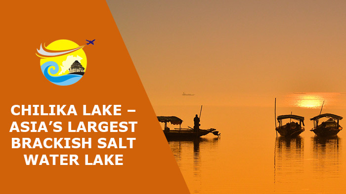 Chilika-Lake-–-Asia's-Largest-Brackish-Salt-Water-Lake