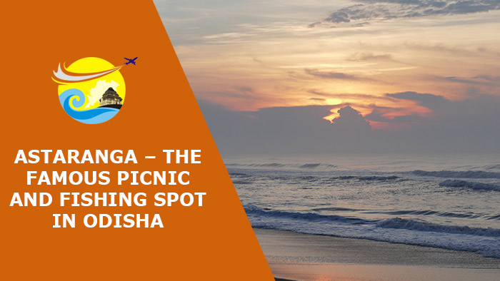 Astaranga-The-Famous-Picnic-and-Fishing-Spot-in-Odisha