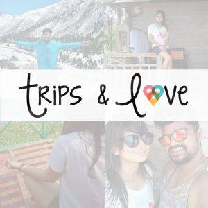 Trips & Love