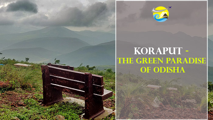 Koraput-The-Green-Paradise-of-Odisha