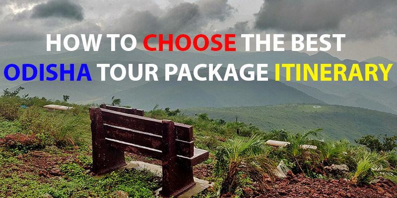 how_to_choose_the_best_odisha_tour_package_itinerary
