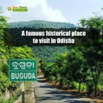 Buguda - A famous historical place to visit in Odisha